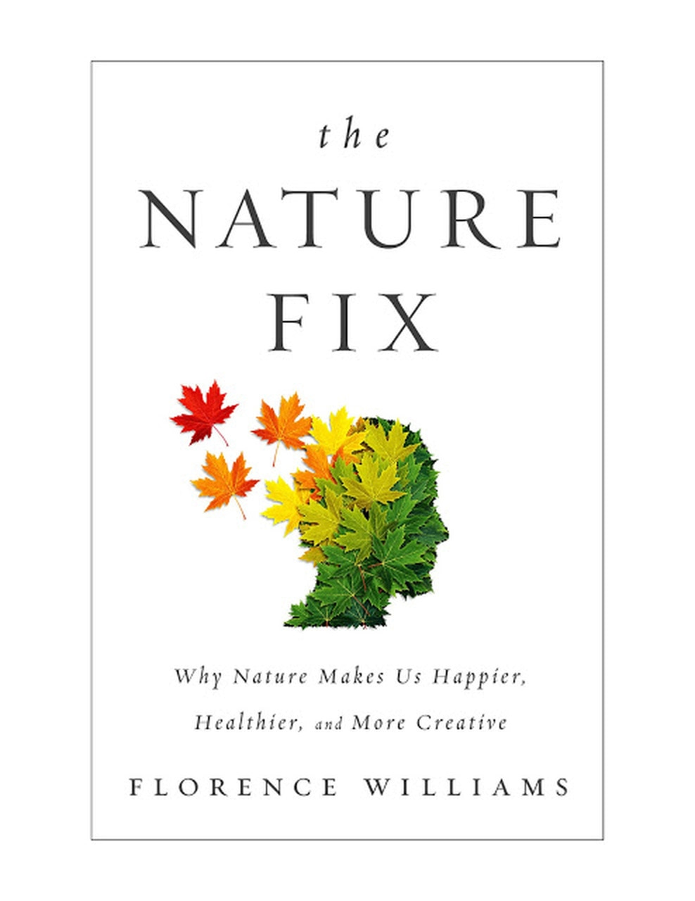 "The book cover for ""The Nature Fix"" by Florence Williams"
