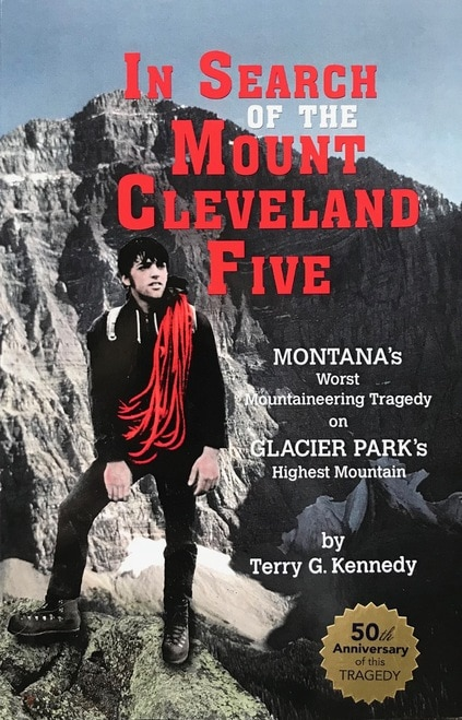 "The book cover for ""In Search of the Mount Cleveland Five"" by Terry G. Kennedy, featuring a climber standing on a mountain summit."